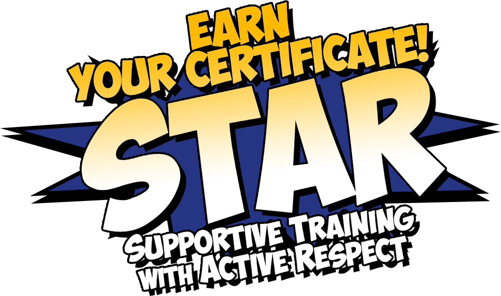 Graphic of Earn Your Certification! STAR - Supportive Training Active Respect.